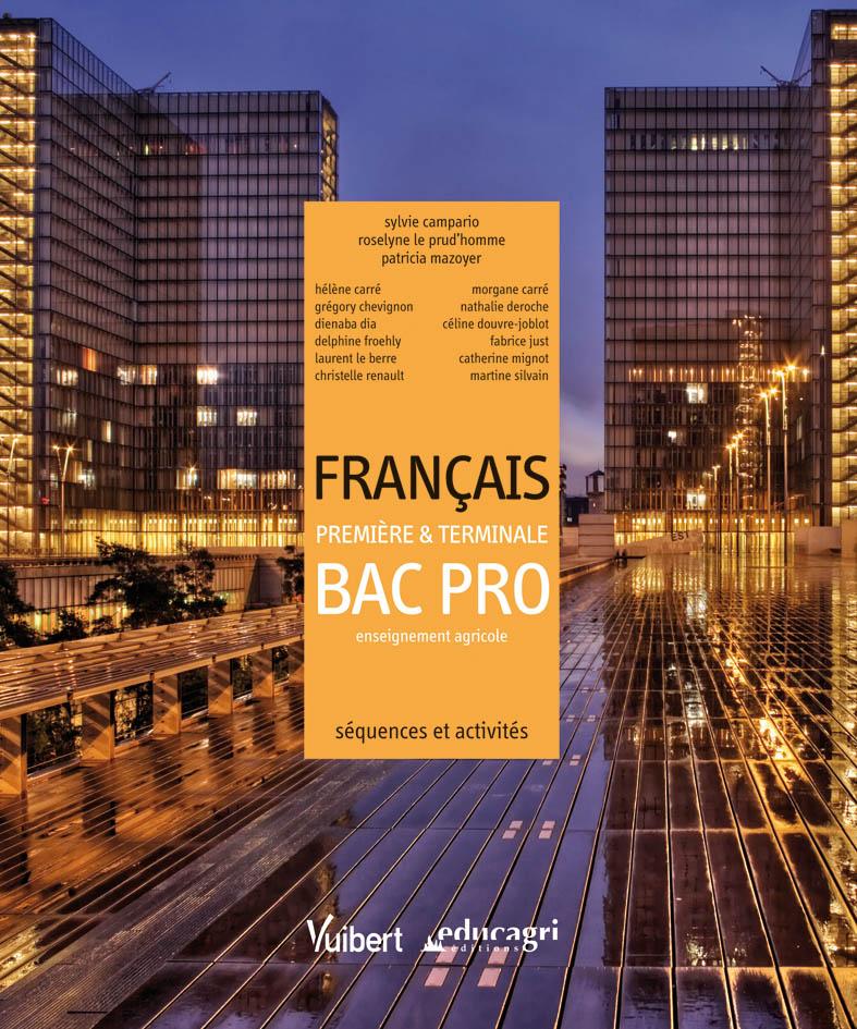 Francais 1re Et Tle Bac Pro Agricole 2011
