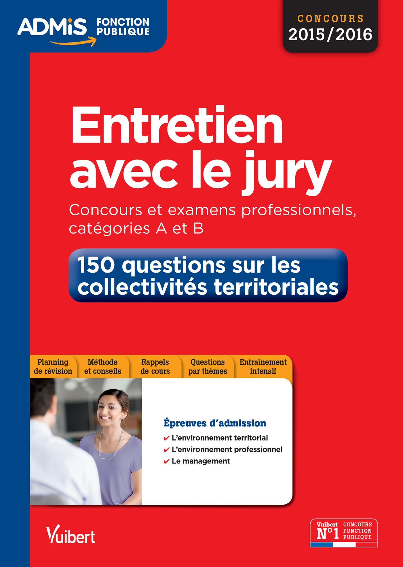 46fb5089d39 Entretien avec le jury - 150 questions sur les collectivités territoriales  - Catégories A et B