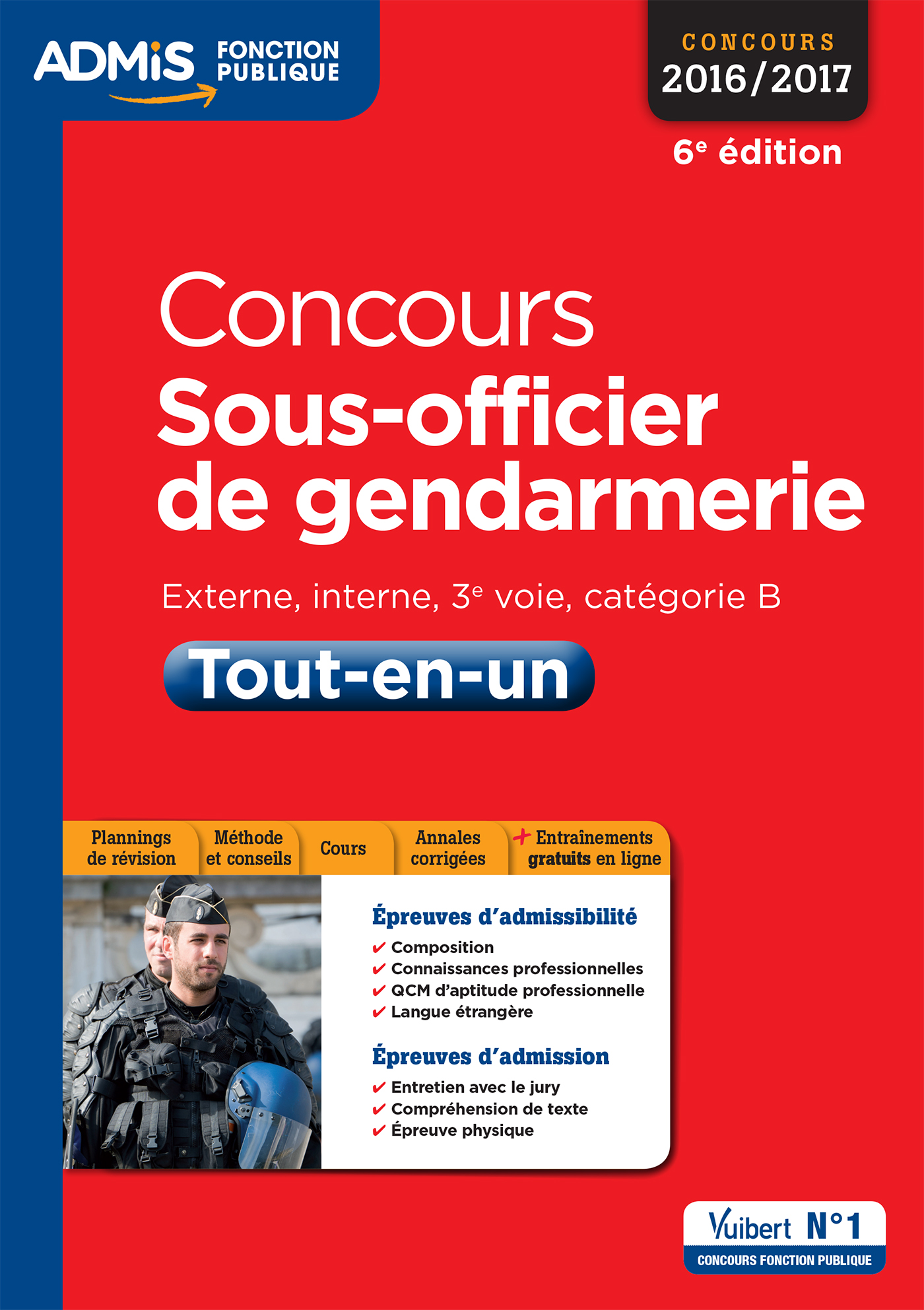 concours sous officier de gendarmerie cat gorie b tout en un vuibert. Black Bedroom Furniture Sets. Home Design Ideas