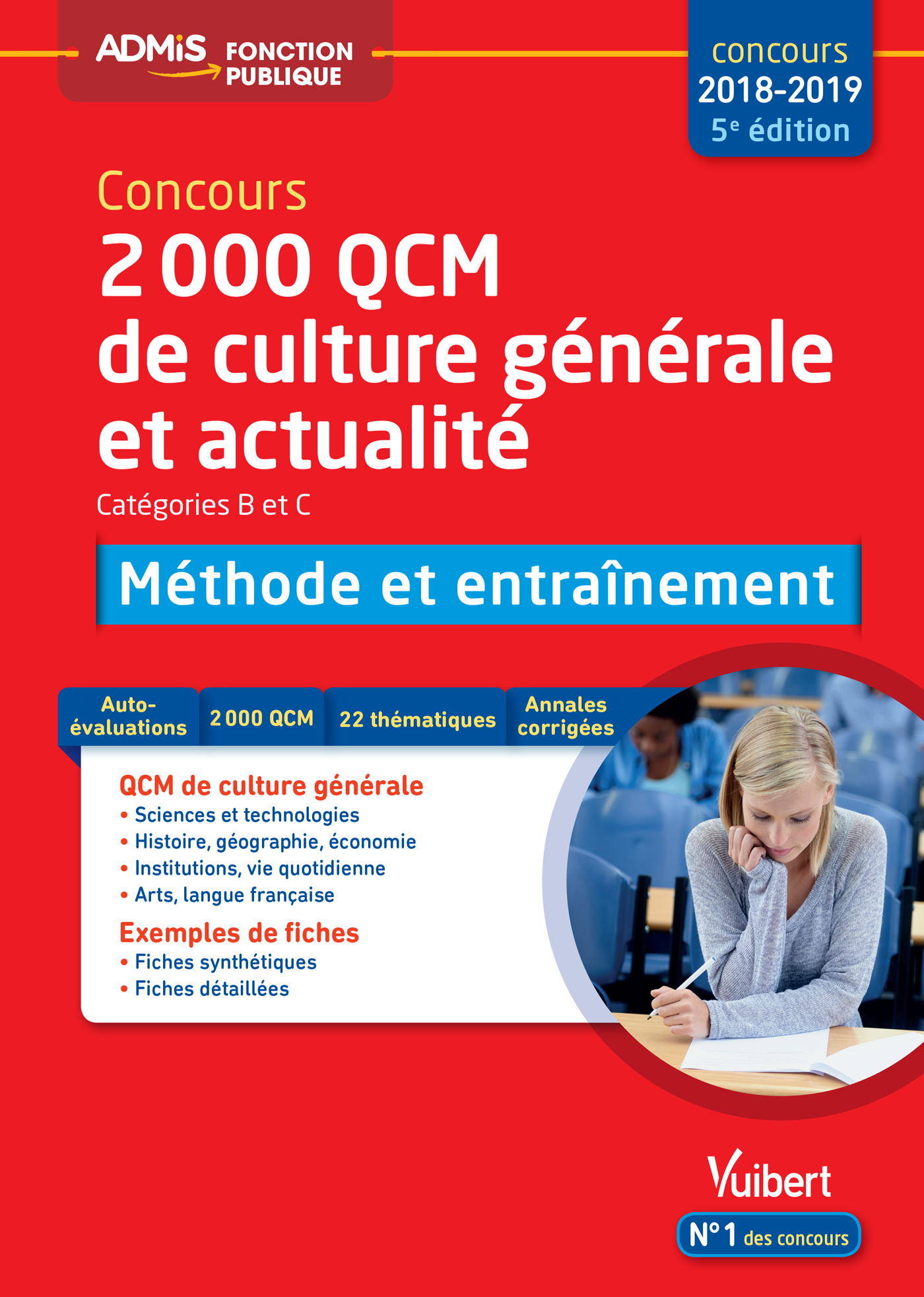 2000 QCM de culture générale et actualité - Méthode et entraînement -  Catégories B et C | Vuibert