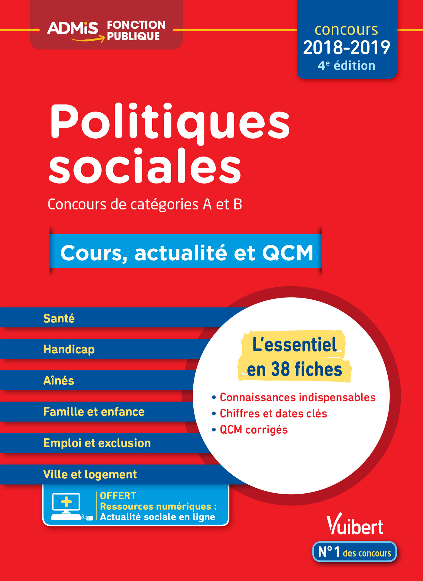 Politiques sociales - Cours, actualité et QCM - Concours de catégories A et  B - L'essentiel en 38 fiches | Vuibert