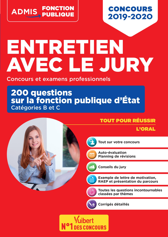 052b6043dd0 Entretien avec le jury - 200 questions sur la fonction publique d État -  Catégories B et C - Concours et examens professionnels