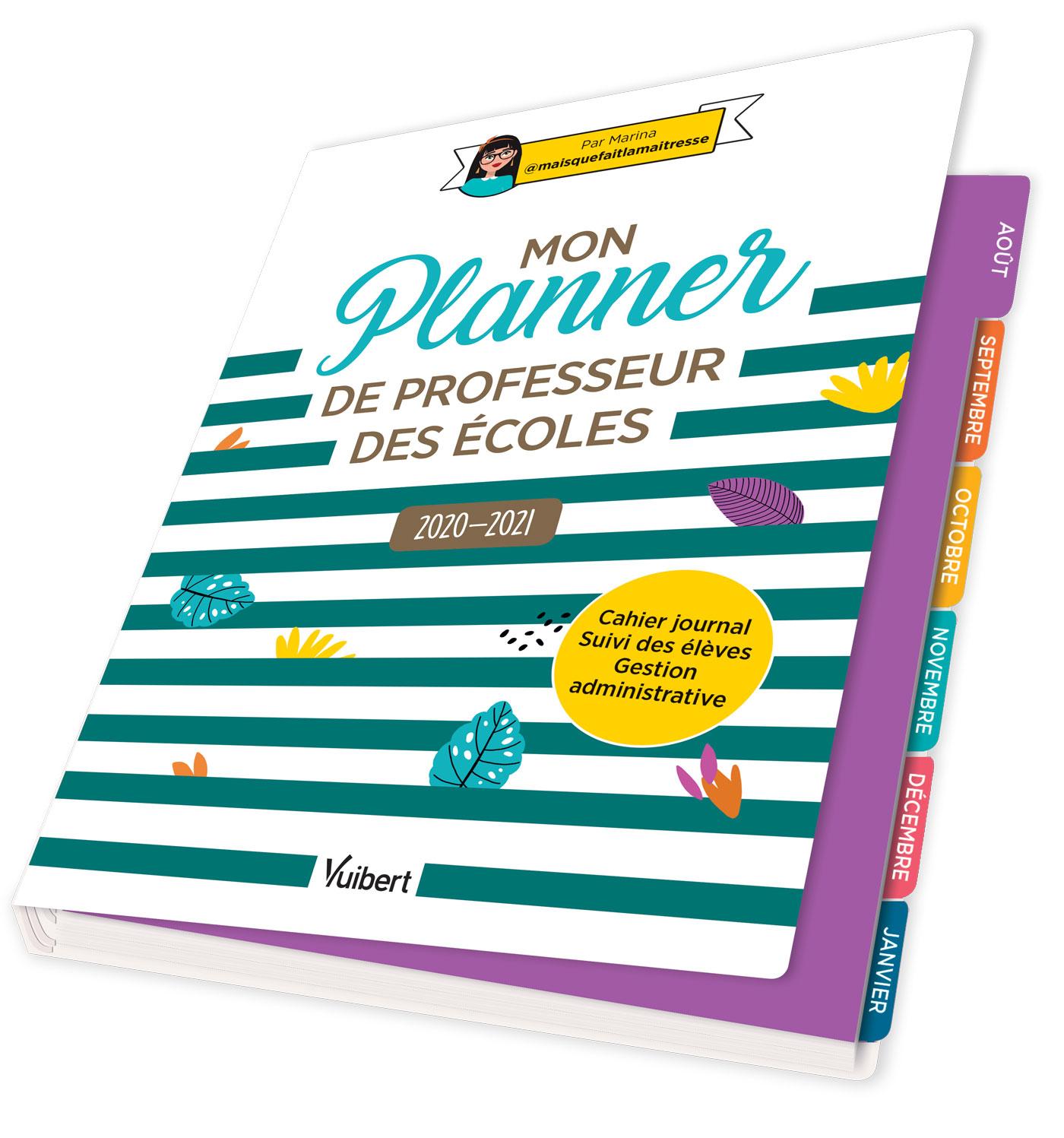 Mon Planner de professeur des écoles 2020/2021 | Vuibert