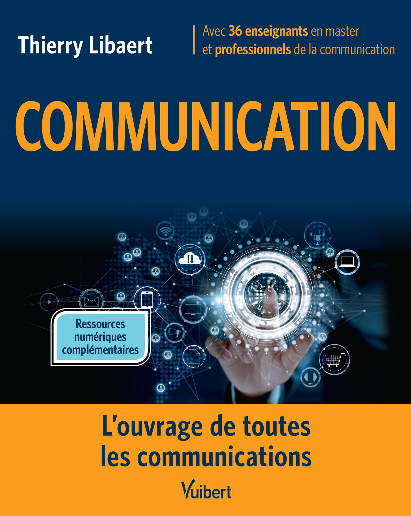"""Résultat de recherche d'images pour """"Communication : l'ouvrage de toutes les communications/Thierry Libaert"""""""
