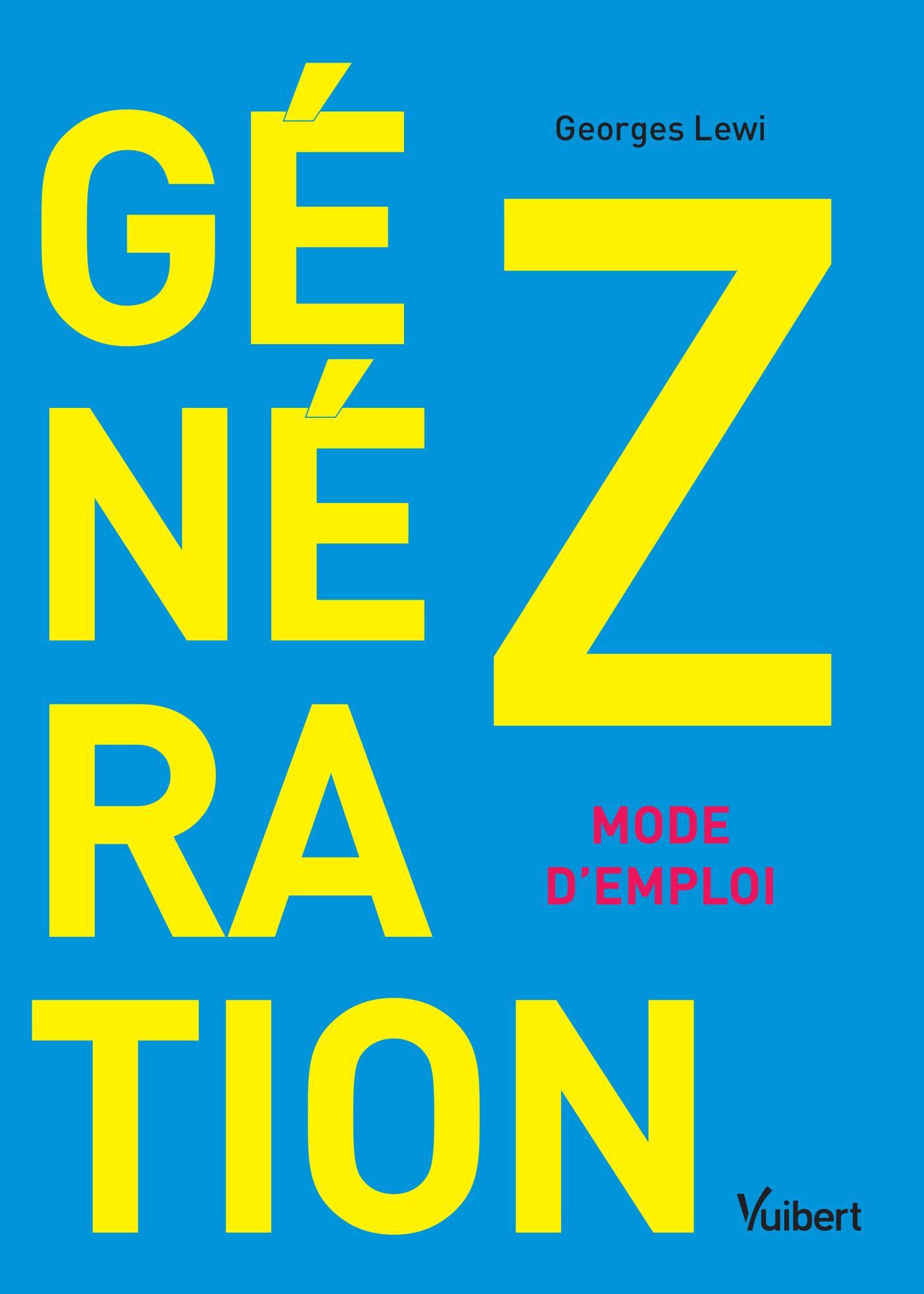 """Résultat de recherche d'images pour """"Génération Z : mode d'emploi / Georges Lewi"""""""