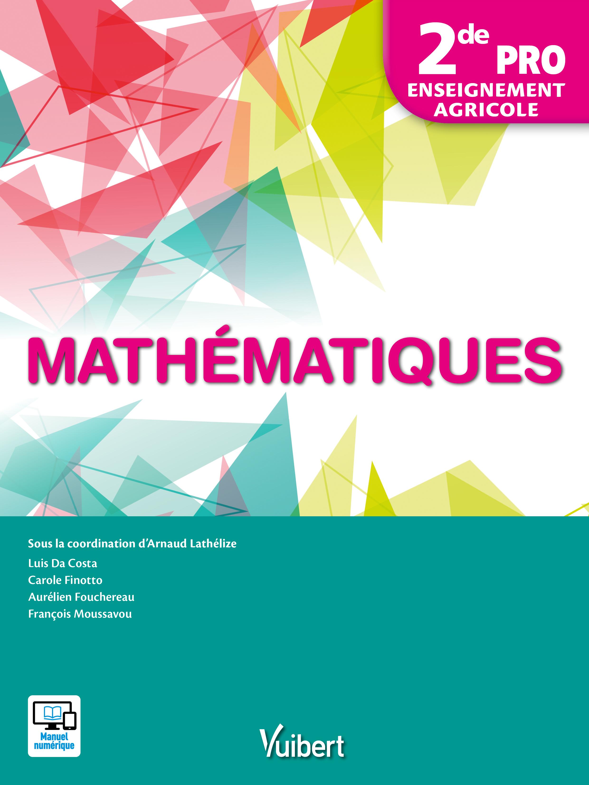 Mathematiques 2de Bac Professionnel Agricole 2017