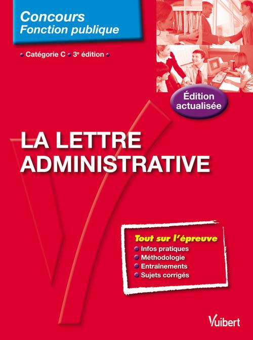 La lettre administrative cat gorie c entra nement - Grille indiciaire fonction publique categorie c ...