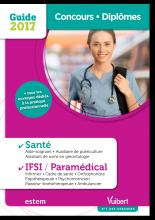 Guide Concours et Diplômes - Santé, IFSI / Paramédical - 2017