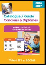 Catalogue / Guide Concours Diplômes du Social et du Médico-social - 2016-2017