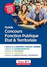 Guide Concours Fonction publique État & Territoriale - 2016-2017